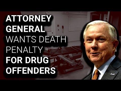 Trump AG Tells Prosecutors to Seek Death Penalty in Drug Cases