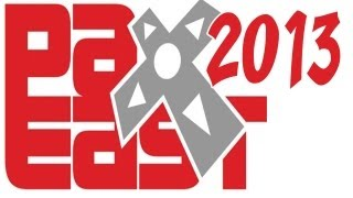 """PAX EAST 2013"": TICKETS ON SALE NOW (3-Day Passes SOLD OUT)"