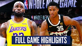 LA LAKERS vs DENVER NUGGETS - FULL GAME HIGHLIGHTS | 2019-20 NBA SEASON