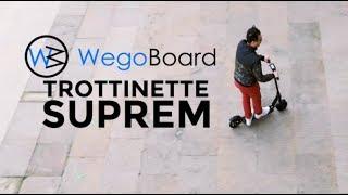 Trottinette Electrique Suprem - Wegoboard