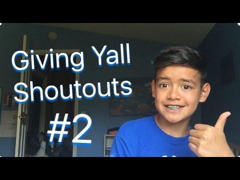 Giving Yall Shoutouts #2