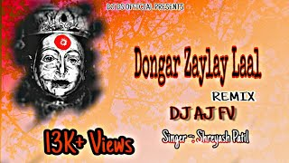 Gambar cover Dongar Zaylay Laal / DJ AJ FV / Shreyash Patil /ekveera Aai Palkhi song