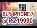 Buy iphone 7 @ Rs.19990 with Airtel 1 year postpaid plan