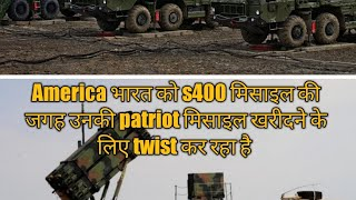 US Arm Twists India to Buy Patriot-3 Systems And Not Russians S-400