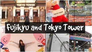 Fujikyu Highland and Tokyo Tower I TOMERCURYANDMARS