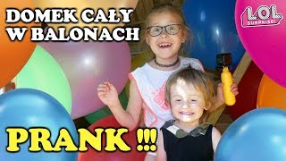 PRANK Z MEGA BALONAMI CAŁY DOMEK W BALONACH - KULE LOL GLITTER baloons prank