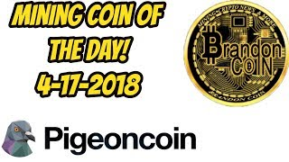 Mining Coin of the Day PIGEON Coin 4-17-2018