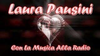 Laura Pausini �� Con La Musica Alla Radio The Greatest Hits Tradu��o