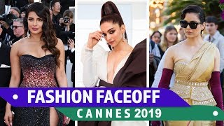 Cannes 2019: Fashion Faceoff | Deepika Padukone vs Priyanka Chopra vs Kangana Ranaut