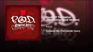 Youth Of The Nation (2006 Remastered Version)