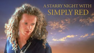 Simply Red - A Starry Night 1992 (Full Concert)