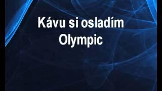 Kávu si osladím - Olympic Karaoke tip