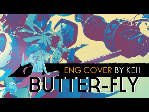 Butter-Fly | Digimon Adventure Tri. Opening (English Cover by KEH)