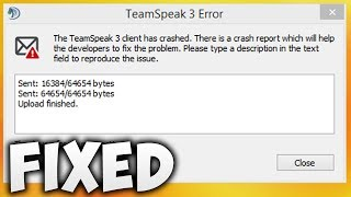 How To Fix The TeamSpeak 3 Client Has Crashed Error | EASY SOLUTION