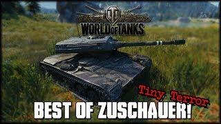 Best of Zuschauer - Tiny Terror - World of Tanks [ deutsch 🐄 gameplay ]