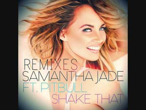 Samantha Jade feat. Pitbull - Shake That ( Remix Dj Pyzon )