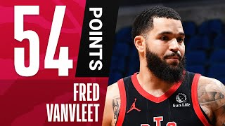 Fred VanVleet Sets Raptors Franchise-Record With 54 PTS & 11 3PM In The W!