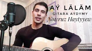 Ay lalam (cover Palwan  Halmyradow) Turkmen gitara
