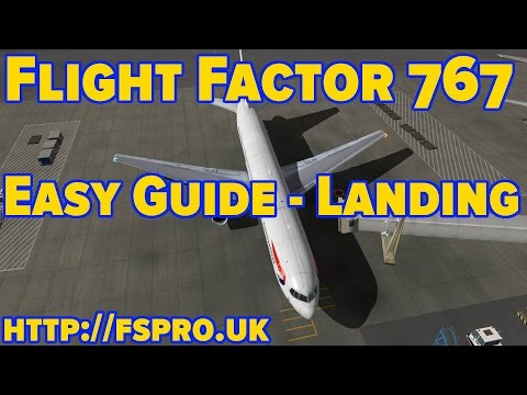 Flight Factor Boeing 767 | Tutorial | How to Land | XPlane 10