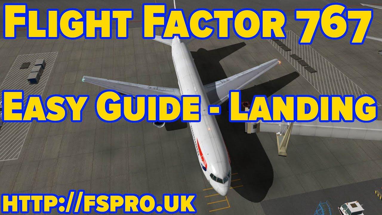 Flight Factor Boeing 767 | Tutorial | How to Land | XPlane 10