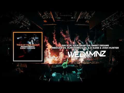 Meduza Vs. Eurythmics  - Piece Of Your Heart Vs. Sweet Dreams (WeDamnz Mashup)