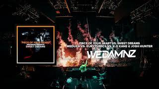 Meduza vs. Eurythmics  - Piece Of Your Heart vs. Sweet Dreams (WeDamnz Mashup) Video