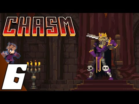 Chasm part 6: The Keep & King Trell Boss Fight (No Commentary)