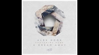 Скачать Alex Hook Feat Rene A Dream Away