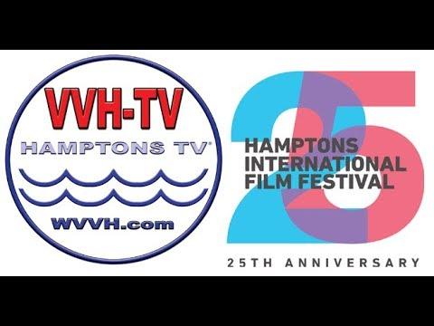 The Kick-off of the 2017 Hamptons International Film Festival on VVH-TV