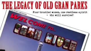 The Legacy of Old Gran Parks
