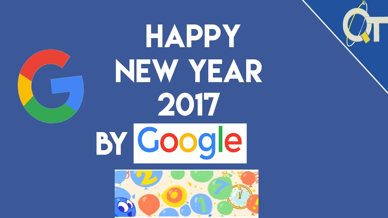 Google Animation for the New Year 2017 ( By the way ...