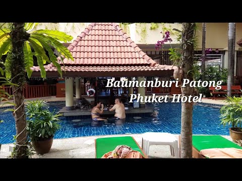 Baumanburi Patong Phuket Hotel Review