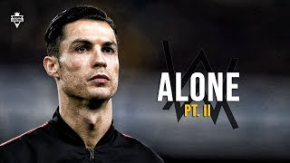 Cristiano Ronaldo 2020 • Alan Walker & Ava Max - Alone, Pt. II