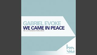 We Came In Peace (Original Mix)