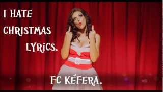 5inco Minutos - I HATE CHRISTMAS LYRICS.