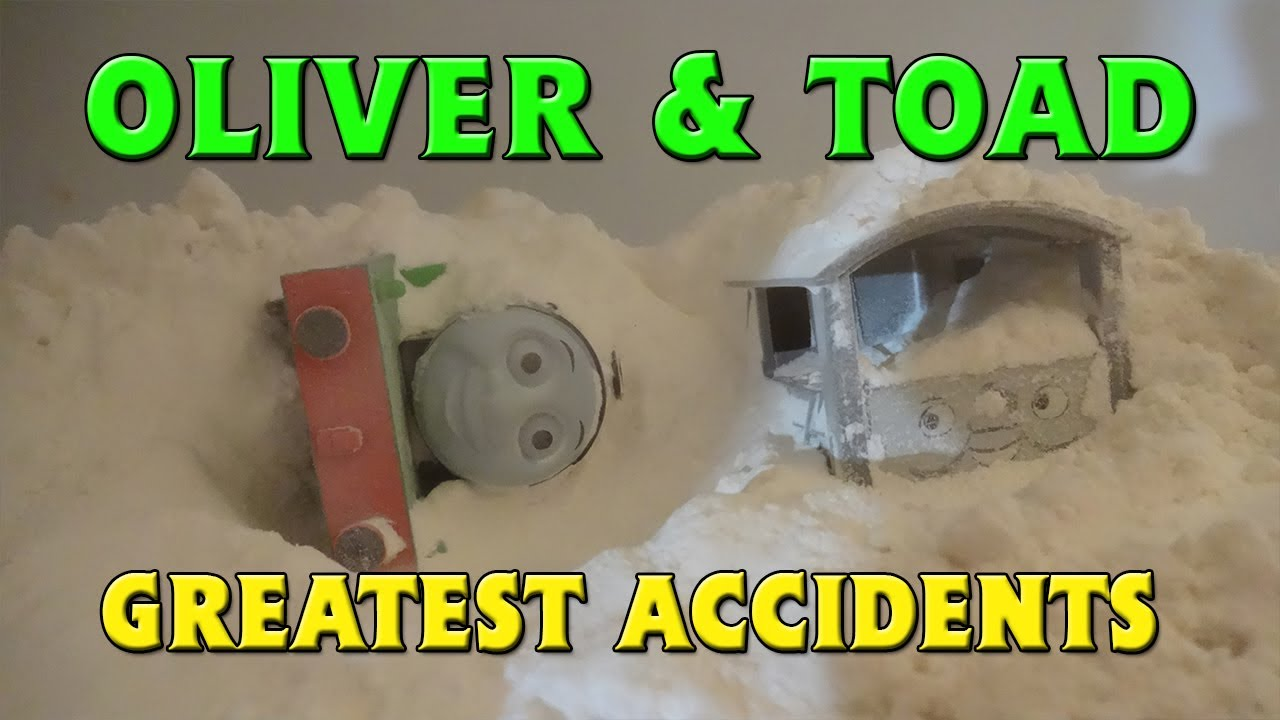 Greatest Tomy Oliver & Toad Accidents