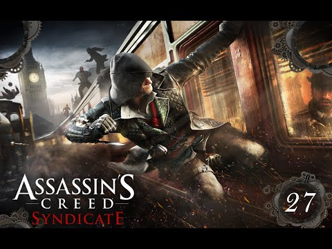 ASSASSIN'S CREED SYNDICATE  #027 – Buggy, Buggier, Assassin's Creed Syndicate [Let's Play] thumbnail