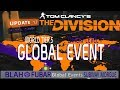 The Division- PTS 1.7- Global Events- Threat Level 1- World Tier 5.