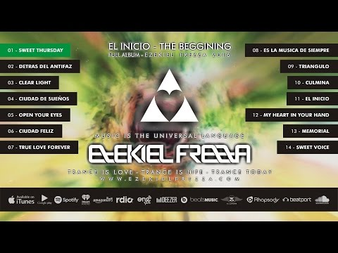 EL INICIO   Full Album - @EzekielFrezza #Trance #Music