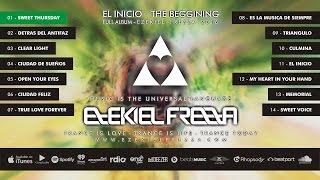EL INICIO | Full Album - @EzekielFrezza #Trance #Music