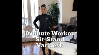 10min Workout at your Sit-Stand Varidesk
