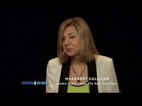 The Open Mind: Media Auditor - Margaret Sullivan