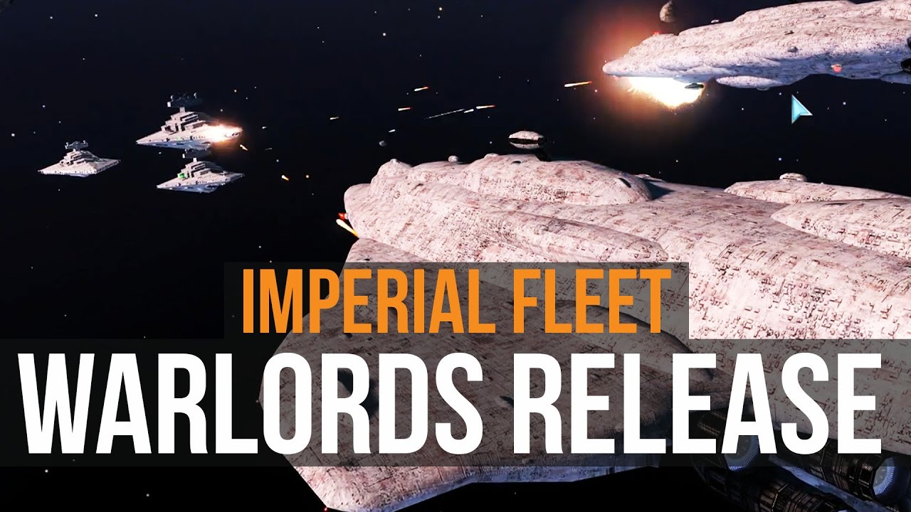 Star Wars Warlords New Release The Imperial Fleet Youtube