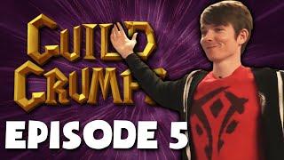 Guild Grumps EPISODE 5