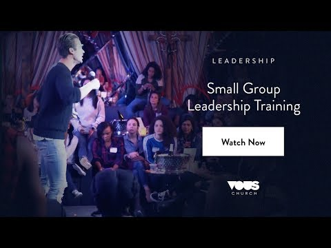 Small Group Leadership Training | Rich Wilkerson, Jr.