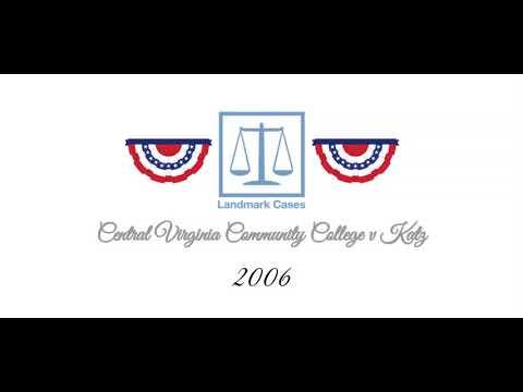 Central Virginia Community College v Katz (2006)