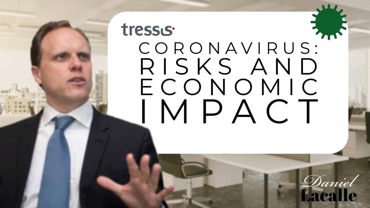 Coronavirus; Risks and Economic Impact
