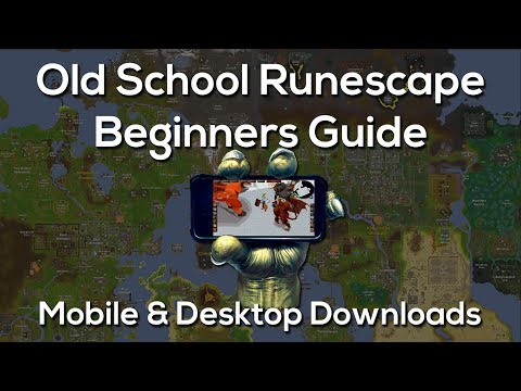 Old School RuneScape - How to download Mobile & Desktop | The