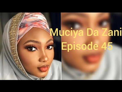 Muciya Da Zani Episode 45 (season2) Labarin Soyayya Ta Rashin Gata Me Narkar Da Zuciya Da Sa Kuka