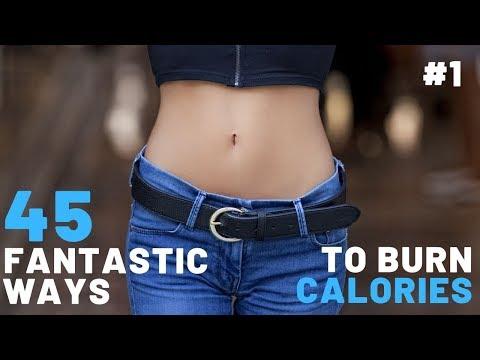 45 Fantastic Ways To Burn Calories (Tip 1-5)